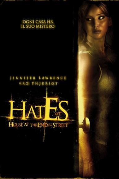 Poster Hates - House at the End of the Street