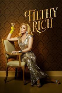 Poster Filthy Rich - Ricchi e colpevoli