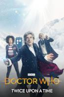 Poster Doctor Who: Twice Upon a Time
