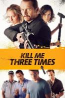 Poster Kill Me Three Times