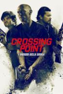 Poster Crossing Point - I signori della droga