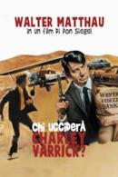Poster Chi ucciderà Charley Varrick?