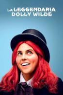 Poster La leggendaria Dolly Wilde