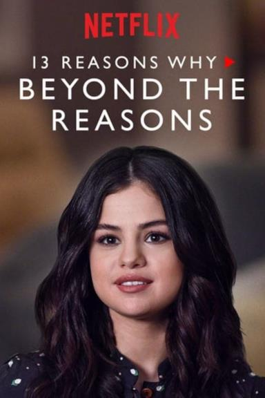 Poster 13 Reasons Why: Beyond the Reasons