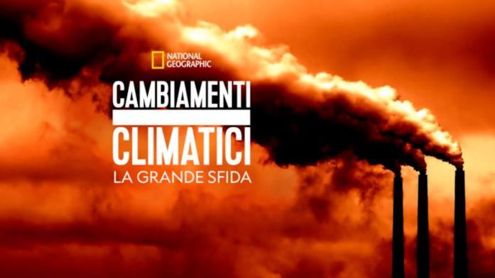 Cambiamenti climatici la grande sfida
