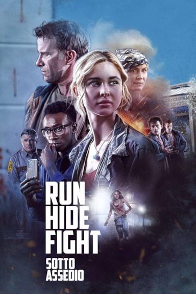 Poster Run Hide Fight - Sotto assedio