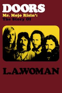Poster The Doors: Mr. Mojo Risin' - The Story of LA Woman