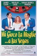 Poster Mi gioco la moglie... a Las Vegas