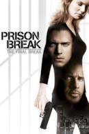 Poster Prison Break: The Final Break