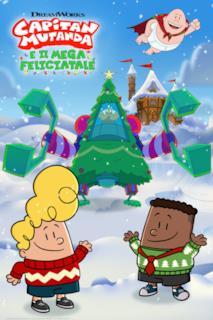 Poster Capitan Mutanda e il Mega Feliciatale