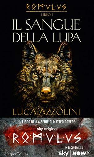Il sangue della lupa (Romulus Vol. 1)