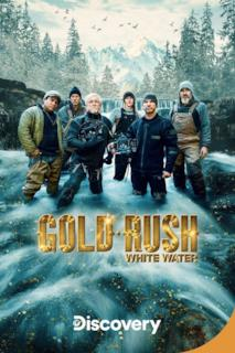 Poster Gold Rush: White Water