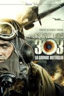 Poster Squadrone 303 - La grande battaglia