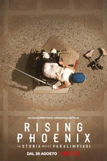 Poster Rising Phoenix - La storia delle Paralimpiadi