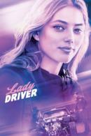 Poster Lady Driver - Veloce come il vento