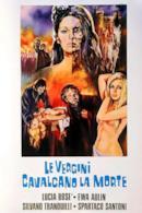 Poster Le vergini cavalcano la morte