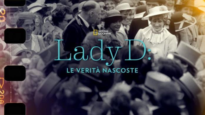 Lady D le verità nascoste