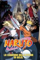 Poster Naruto il film: La leggenda della pietra di Gelel