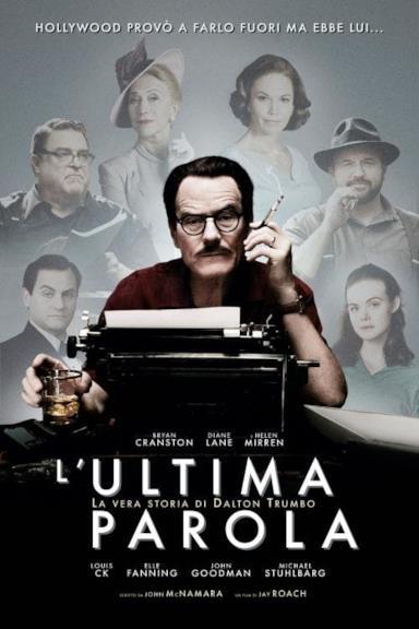 Poster L'ultima parola - La vera storia di Dalton Trumbo