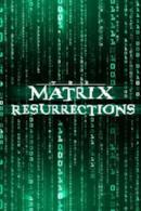 Poster The Matrix Resurrections