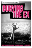 Poster Burying the Ex
