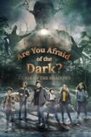 Poster Are You Afraid of the Dark?