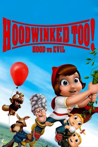Poster Hoodwinked Too! Hood VS. Evil