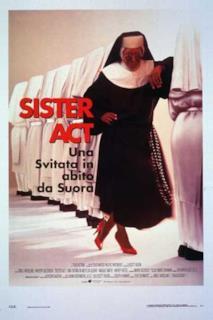 Poster Sister Act - Una svitata in abito da suora