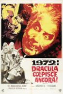Poster 1972: Dracula colpisce ancora!