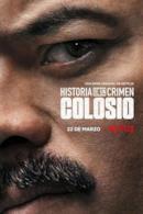 Poster Historia de un crimen: Colosio