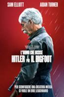 Poster L'uomo che uccise Hitler e poi il Bigfoot