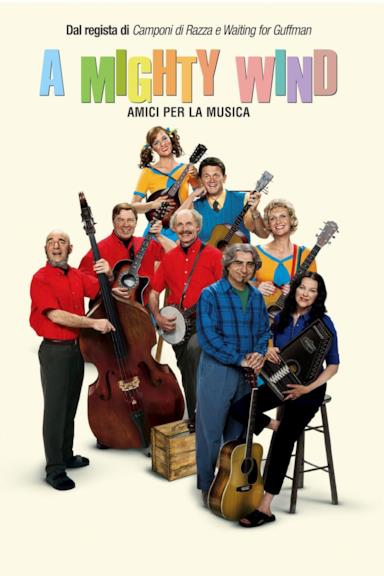 Poster A Mighty Wind - Amici per la musica