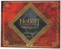 Lo Hobbit. La desolazione di Smaug. Cronache dal set III