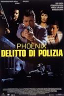 Poster Phoenix - Delitto di polizia