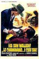 Poster Era Sam Wallash!... lo chiamavano... E Così Sia