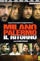 Poster Milano-Palermo: Il Ritorno