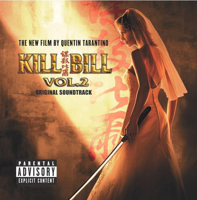 La copertina dell'album Kill Bill Vol. 2 Original Soundtrack [Explicit]
