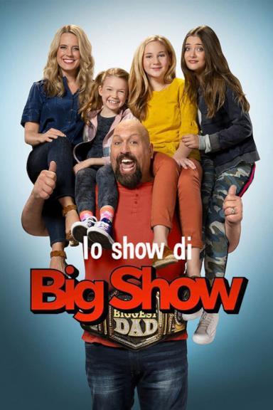 Poster Lo show di Big Show