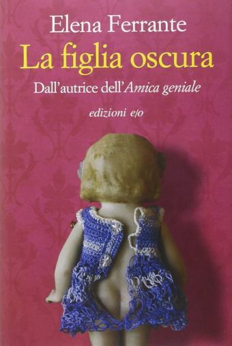 Il romanzo di Elena Ferrante