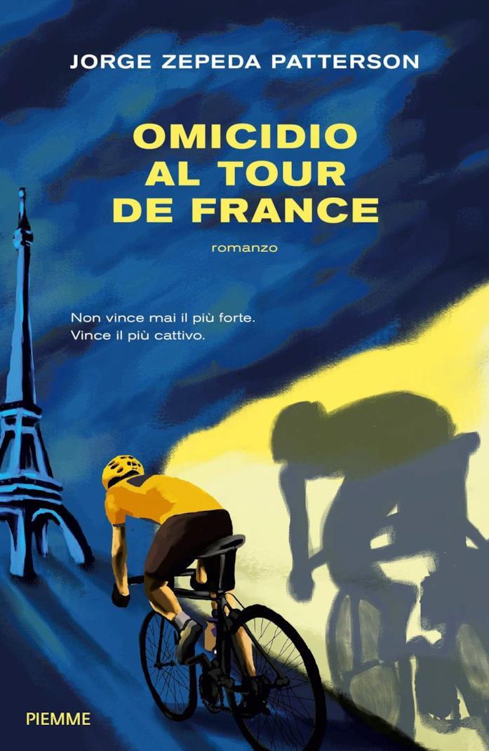 Omicidio al Tour de France - Jorge Zepeda Patterson