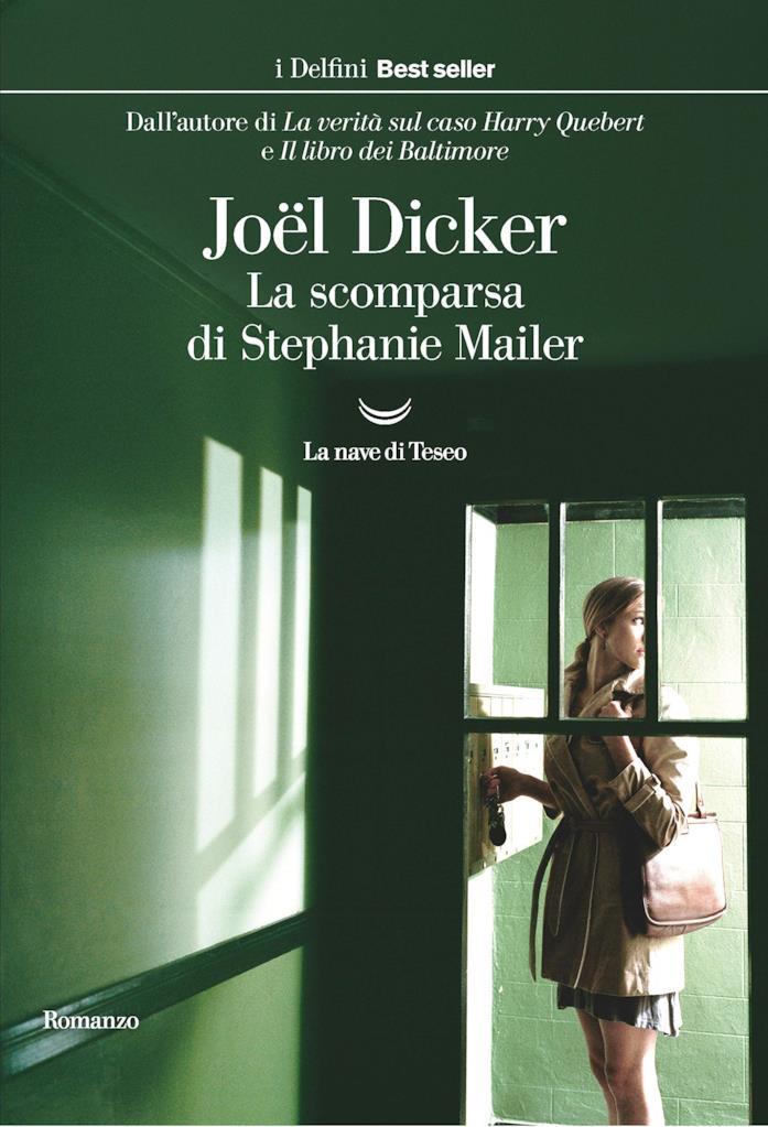 La scomparsa di Stephanie Mailer - Joël Dicker