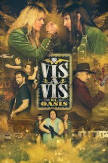 Poster Vis a vis: El oasis