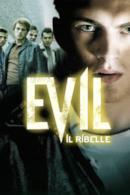 Poster Evil - Il ribelle