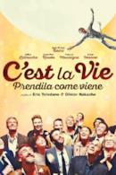 Poster C'est la vie - Prendila come viene