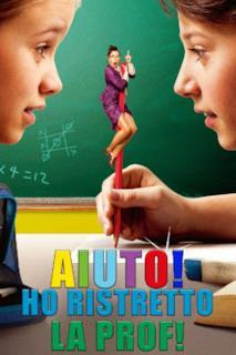 Poster Aiuto, ho ristretto la prof!