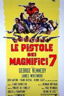 Poster Le pistole dei magnifici sette