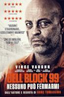Poster Cell Block 99 - Nessuno può fermarmi