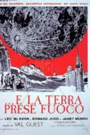 Poster ...E la Terra prese fuoco