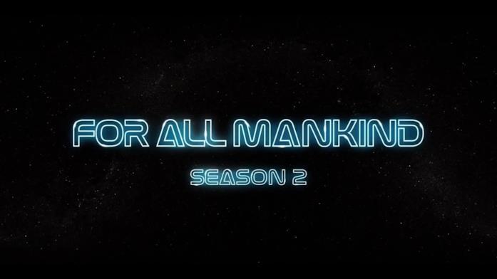 """Il titolo della serie TV, """"For All Mankind"""", accompagnato da """"Season 2"""""""