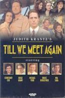 Poster Judith Krantz's Till We Meet Again